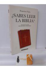 ¿SABES LEER LA BIBLIA? UNA GUÍA DE LECTURA PARA DESCIFRAR EL LIBRO SAGRADO
