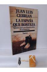 LA ESPAÑA QUE BOSTEZA, APUNTES PARA UNA HISTORIA CRÍTICA DE LA TRANSICIÓN