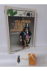 VIDA PRIVADA Y PÚBLICA DE LOS ANIMALES I