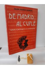 DE MADRID ... AL CUPLÉ. UNA CRÓNICA CANTADA