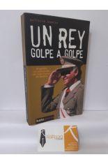 UN REY GOLPE A GOLPE