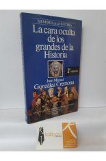 LA CARA OCULTA DE LOS GRANDES DE LA HISTORIA
