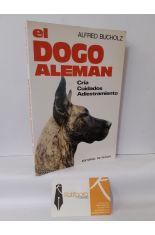 EL DOGO ALEMÁN. CRÍA, CUIDADOS, ADIESTRAMIENTO