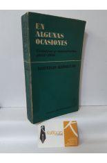 EN ALGUNAS OCASIONES. CRÓNICAS Y COMENTARIOS 1943-1956