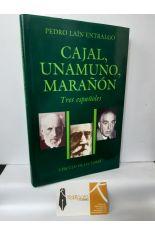 CAJAL, UNAMUNO, MARAÑÓN. TRES ESPAÑOLES