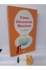 CÓMO LIBRARSE DE MATTHEW