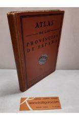 ATLAS GEOGRÁFICO DE ESPAÑA. COLECCIÓN DE MAPAS DE LAS PROVINCIAS Y POSESIONES ESPAÑOLAS Y LAS CINCO PARTES DEL MUNDO