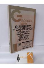 GUERREROS Y CAMPESINOS. DESARROLLO INICIAL DE LA ECONOMÍA EUROPEA (500-1200)