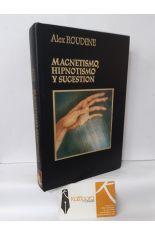 MAGNETISMO, HIPNOTISMO Y SUGESTIÓN