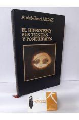EL HIPNOTISMO, SUS TÉCNICAS Y POSIBILIDADES