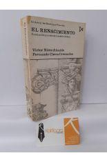 EL RENACIMIENTO. FORMACIÓN Y CRISIS DEL MODELO CLÁSICO