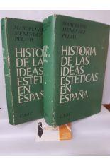 HISTORIA DE LAS IDEAS ESTÉTICAS EN ESPAÑA (2 TOMOS)