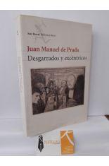 DESGARRADOS Y EXCÉNTRICOS