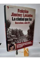 LA CIUDAD QUE FUE. BARCELONA, AÑOS 70
