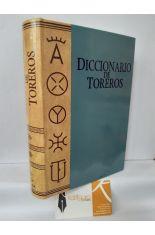 DICCIONARIO DE TOREROS (INVENTARIO BIOGRÁFICO DE MATADORES DE TOROS)
