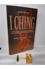 I CHING. EL LIBRO DE LOS CAMBIOS.
