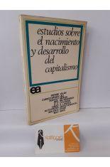 ESTUDIOS SOBRE EL NACIMIENTO Y DESARROLLO DEL CAPITALISMO