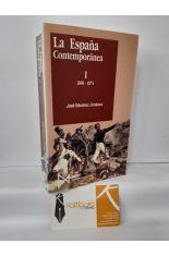 LA ESPAÑA CONTEMPORÁNEA. TOMO I (1808-1874)