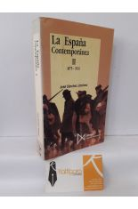 LA ESPAÑA CONTEMPORÁNEA. TOMO II 1875-1931