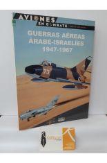 GUERRAS ÁEREAS ÁRABE-ISRAELÍES 1947-1967