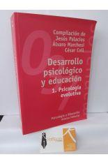 DESARROLLO PSICOLÓGICO Y EDUCACIÓN 1. PSICOLOGÍA EVOLUTIVA