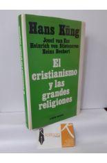 EL CRISTIANISMO Y LAS GRANDES RELIGIONES. HACIA EL DIÁLOGO CON EL ISLAM, EL HINDUISMO Y EL BUDISMO