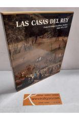 LAS CASAS DEL REY. CASAS DE CAMPO, CAZADORES Y JARDINES. SIGLOS XVI Y XVII