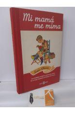 MI MAMÁ ME MIMA. LOS MÚLTIPLES AVATARES Y PERCANCES VARIOS DE LA MUJER ESPAÑOLA EN TIEMPOS DE FRANCO