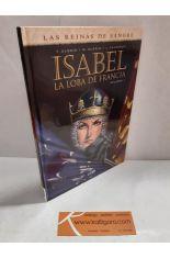 ISABEL, LA LOBA DE FRANCIA. VOLUMEN I
