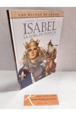 ISABEL, LA LOBA DE FRANCIA. VOLUMEN 2