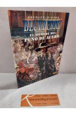 BLUEBERRY 4. EL HOMBRE DEL PUÑO DE ACERO