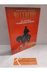 BLUEBERRY 6. EL GENERAL CABELLOS RUBIOS