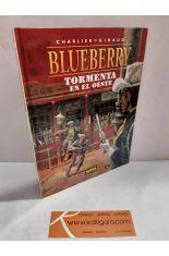 BLUEBERRY 17. TORMENTA EN EL OESTE