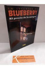 BLUEBERRY 34. EL PRECIO DE LA SANGRE (LA JUVENTUD DE BLUEBERRY)