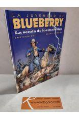 BLUEBERRY 40. LA SENDA DE LOS MALDITOS (LA JUVENTUD DE BLUEBERRY)