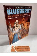 BLUEBERRY 47. LA SIRENA DE VERACRUZ (LA JUVENTUD DE BLUEBERRY)