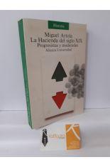 LA HACIENDA DEL SIGLO XIX. PROGRESISTAS Y MODERADOS