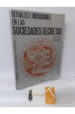RITUALES E INICIACIONES EN LAS SOCIEDADES SECRETAS