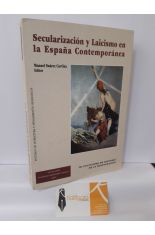 SECULARIZACIÓN Y LAICISMO EN LA ESPAÑA CONTEMPORÁNEA