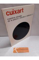 CUIXART. MAESTROS ACTUALES DE LA PINTURA Y ESCULTURA CATALANAS 33