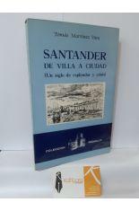 SANTANDER DE VILLA A CIUDAD (UN SIGLO DE ESPLENDOR Y CRISIS)
