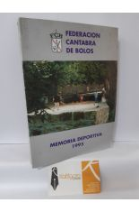 MEMORIA DEPORTIVA DE LA FEDERACIÓN CÁNTABRA DE BOLOS 1995