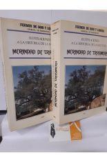 ILUSTRACIONES A LA HISTORIA DE LA M.N. Y S.L. MERINDAD DE TRASMIERA (2 TOMOS)
