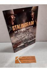 STALINGRADO, LA HISTORIA GRÁFICA. CARTAS DESDE EL VOLGA
