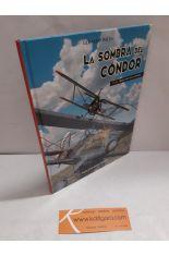 LA SOMBRA DEL CÓNDOR. 1936, BAJO UN CIELO ESPAÑOL