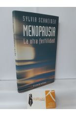MENOPAUSIA. LA OTRA FERTILIDAD