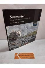 SANTANDER VISTA POR LOS ILUSTRADORES DEL SIGLO XIX