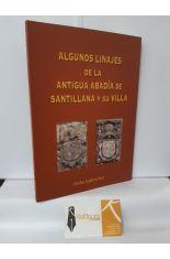 ALGUNOS LINAJES DE LA ANTIGUA ABADÍA DE SANTILLANA Y SU VILLA