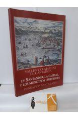 SANTANDER, LA CAPITAL, Y LOS MUNICIPIOS LIMÍTROFES. VALLES Y COMARCAS DE CANTABRIA 12