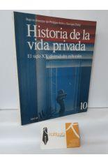 HISTORIA DE LA VIDA PRIVADA 10. EL SIGLO XX: DIVERSIDADES CULTURALES